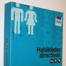 Libros de segunda mano: HABILIDADES DIRECTIVAS - INSTITUTO SUPERIOR DE ESTUDIOS EMPRESARIALES. Lote 236222850