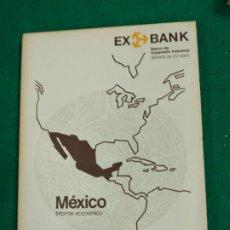 Libros de segunda mano: MEXICO INFORME ECONOMICO DEL SERVICIO DE ESTUDIOS DEL BANCO DE EXPANSION INDUSTRIAL EXBANK 1977.. Lote 236508435