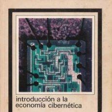 Libros de segunda mano: INTRODUCCIÓN A LA ECONOMÍA CIBERNÉTICA - LANGE, OSKAR 1977. Lote 237045575