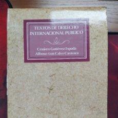 Libros de segunda mano: TEXTOS DE DERECHO INTERNACIONAL PÚBLICO. CESÁREO GUTIÉRREZ ESPADA. TECNOS 1986.. Lote 237510190