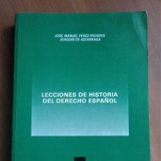 Libros de segunda mano: LECCIONES DE HISTORIA DEL DERECHO ESPAÑOL, PÉREZ-PRENDES Y AZCARRAGA, 1991. Lote 237581295