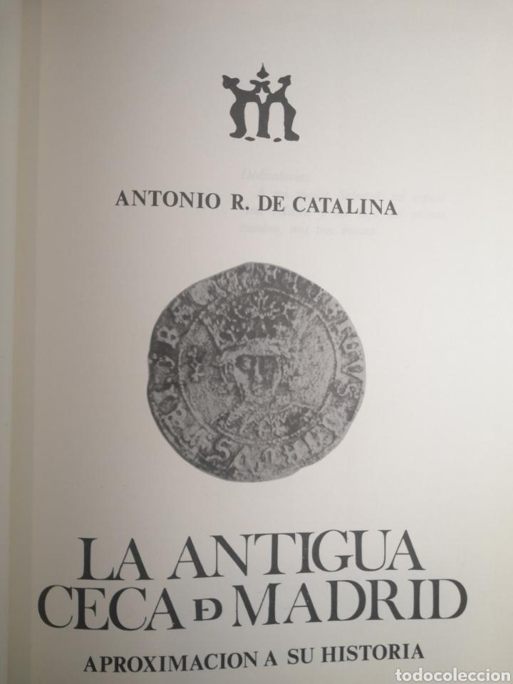 Libros de segunda mano: La Antigua Ceca de Madrid - Foto 2 - 238552090