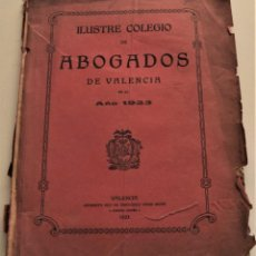 Libros de segunda mano: ILUSTRE COLEGIO DE ABOGADOS DE VALENCIA EN EL AÑO 1923 - VALENCIA IMPRENTA HIJO FRANCISCO VIVES MORA. Lote 239415460