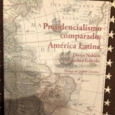 Libros de segunda mano: NOHLEN PRESIDENCIALISMO COMPARADO. Lote 241218330
