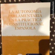 Libros de segunda mano: GOMEZ CORONA AUTONOMIA PARLAMENTARIA. Lote 241232975