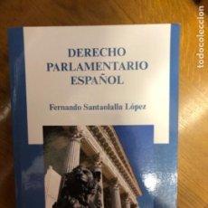 Libros de segunda mano: SANTAOLALLA DERECHO PARLAMENTARIO. Lote 241236265