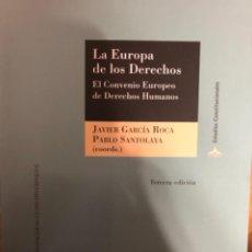 Libros de segunda mano: GARCIA ROCA LA EUROPA DE LOS DERECHOS CONVENIO EUROPEO DE DERECHOS HUMANOS. Lote 241246695