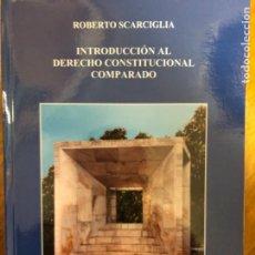 Libros de segunda mano: SCARCIGLIA DERECHO CONSTITUCIONAL COMPARADO. Lote 241251345