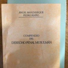 Libros de segunda mano: MANZANEQUE DERECHO PENAL MUSULMAN. Lote 241275925