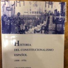 Libros de segunda mano: VICEN ANTOLIN HISTORIA DEL CONSTITUCIONALISMO ESPAÑOL. Lote 241283085