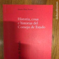 Libros de segunda mano: PEREZ TENESSA HISTORIA COSAS E HISTORIAS DEL CONSEJO DE ESTADO. Lote 241298345