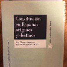 Libros de segunda mano: IÑURRITEGUI CONSTITUCION EN ESPAÑA ORIGENES Y DESTINO. Lote 241349470