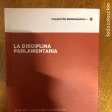 Libros de segunda mano: MATHEUS LA DISCIPLINA PARLAMENTARIA. Lote 241363880