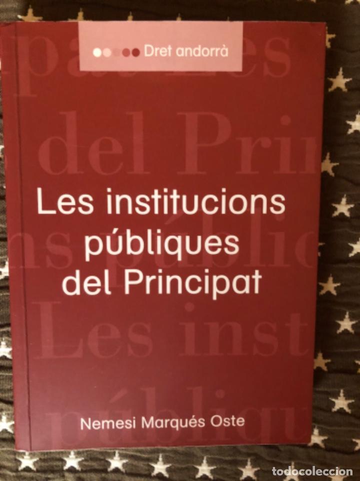 LES INSTITUCIONS PUBLIQUES DEL PRINCIPAT MARQUES OSTE (Libros de Segunda Mano - Ciencias, Manuales y Oficios - Derecho, Economía y Comercio)