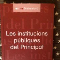Libros de segunda mano: LES INSTITUCIONS PUBLIQUES DEL PRINCIPAT MARQUES OSTE. Lote 242998815