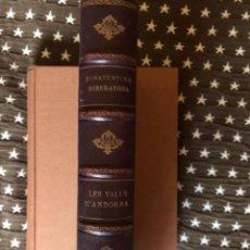 Libros de segunda mano: LES VALLS ANDORRA BONAVENTURA RIBERAYGUA. Lote 242999245