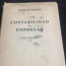 Libros de segunda mano: CONTABILIDAD DE EMPRESAS. LEON BATARDON. LABOR. 1943 CUARTA REIMPRESIÓN.. Lote 243855745