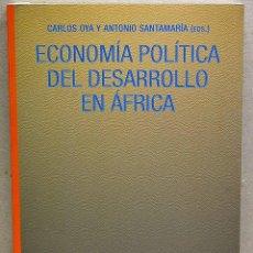 Libros de segunda mano: ECONOMÍA DEL DESARROLLO EN ÁFRICA. CARLOS OYA Y ANTONIO SANTAMARÍA (EDS.). Lote 244201125