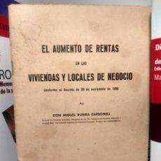 Libros de segunda mano: EL AUMENTO DE RENTAS EN LAS VIVIENDAS Y LOCALES DE NEGOCIO - M. RUBIRA CARBONELL - JURISPRUDENCIA. Lote 244575850