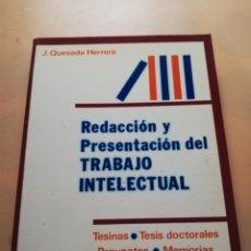 Libros de segunda mano: REDACCION Y PRESENTACION DEL TRABAJO INTELECTUAL. J.QUESADA HERRERA.PARANINFO.1983. PAG.211 .. Lote 244617625