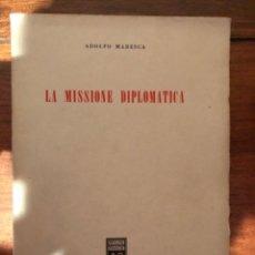 Libros de segunda mano: LA MISSIONE DIPLOMATICA ADOLFO MARESCA. Lote 244694125