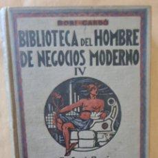 Libros de segunda mano: BIBLIOTECA DEL HOMBRE DE NEGOCIOS MODERNO IV. CORRESPONDENCIA COMERCIAL. Lote 246102845