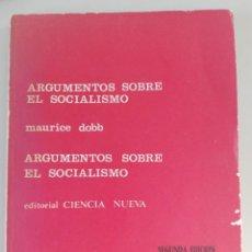 Libros de segunda mano: ARGUMENTOS SOBRE EL SOCIALISMO. MAURICE DOBB. 1968. Lote 246683815