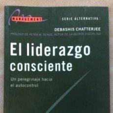 Libros de segunda mano: EL LIDERAZGO CONSCIENTE, UN PEREGRINAJE HACIA EL AUTOCONTROL. DEBASHIS CHATTERJEE. EDICIONES GRANICA. Lote 146996074