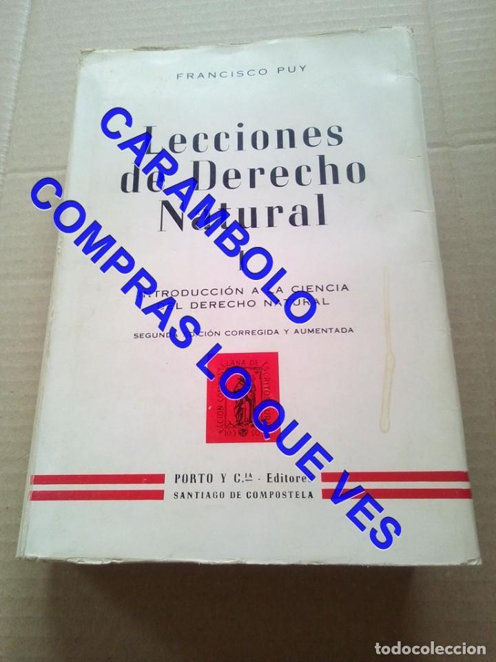 LECCIONES DE DERECHO NATURAL FRAMCISCO DE PUY G8 (Libros de Segunda Mano - Ciencias, Manuales y Oficios - Derecho, Economía y Comercio)