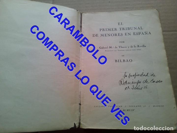 Libros de segunda mano: EL PRIMER TRIBUNAL DE MENORES DE ESPAÑA GABRIEL Mª DE YBARRA 1925 G8 - Foto 7 - 247162575