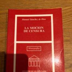 Libros de segunda mano: LA MOCIÓN DE CENSURA. Lote 249169235