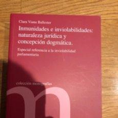 Libros de segunda mano: INMUNIDADES E INVIOLABILIDADES. Lote 249169535