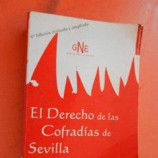 Libri di seconda mano: EL DRECHO DE LA COFRADÍAS DE SEVILLA - ALBERTO RIBELOT - GRUPO NACIONAL DE EDITORES 2004.. Lote 250224330