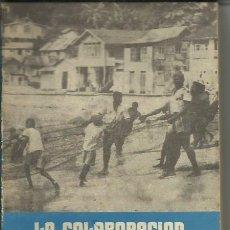 Libros de segunda mano: LA COLABORACION. Lote 251182675