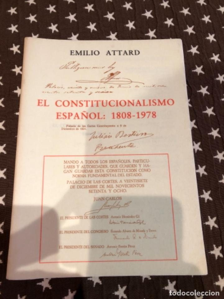 EL CONSTITUCIONALISMO ESPAÑOL ATTARD (Libros de Segunda Mano - Ciencias, Manuales y Oficios - Derecho, Economía y Comercio)