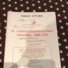 Libros de segunda mano: EL CONSTITUCIONALISMO ESPAÑOL ATTARD. Lote 251500165