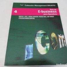 Libros de segunda mano: VV.AA GUÍA DE E-BUSINESS PARA EJECUTIVOS W6366. Lote 253154120