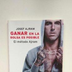 Livros em segunda mão: GANAR EN LA BOLSA ES POSIBLE, EL MÉTODO AJRAM - JOSEF AJRAM - PLATAFORMA EDITORIAL, 2011. Lote 253782520