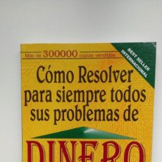 Livros em segunda mão: CÓMO RESOLVER PARA SIEMPRE SUS PROBLEMAS DE DINERO - VICTOR BOC - OPEN PROJECT BOOKS, 1998. Lote 253783425