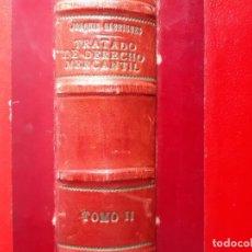Libros de segunda mano: TRATADO DE DERECHO MERCANTIL TOMO II TITULOS Y VALORES JOAQUIN GARRIGUES 1955. Lote 254111795
