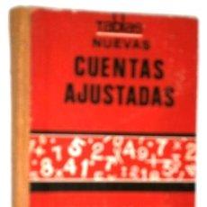 Libros de segunda mano: TABLAS DE NUEVAS CUENTAS AJUSTADAS / FERIAS Y FIESTAS DE ESPAÑA / ED. GAISA EN VALENCIA 1965. Lote 254082500