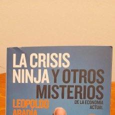Libros de segunda mano: LA CRISIS NINJA Y OTROS MISTERIOS DE LA ECONOMIA ACTUAL. Lote 254454690