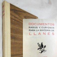 Libros de segunda mano: DOCUMENTOS RAROSY CURIOSOS PARA LA HISTORIA DE LLANES. 1955 LOPEZ DE LA MADRID. Lote 254560030
