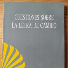 Libros de segunda mano: CUESTIONES SOBRE LA LETRA DE CAMBIO, ASESORIA JURIDICA COMERCIAL DEL CENTRAL HISPANO, 1997 MUY RARO. Lote 256006960