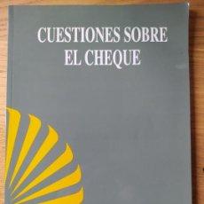 Libros de segunda mano: CUESTIONES SOBRE EL CHEQUE, ED. CENTRAL HISPANO, ASESORIA JURIDICA COMERCIAL, 1997 MUY RARO. Lote 256008400