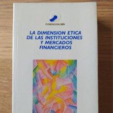Libros de segunda mano: LA DIMENSION ETICA DE LAS INSTITUCIONES, ANTONIO ARGANDOÑA, ED. FUNDACION BBVA, 1995 RARO. Lote 257501205