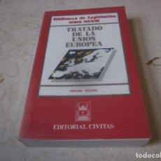 Libros de segunda mano: TRATADO DE LA UNION EUROPEA - EDITORIAL CIVITAS 1994. Lote 257757825