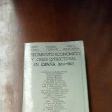 Libros de segunda mano: CRECIMIENTO ECONÓMICO Y CRISIS ESTRUCTURAL. Lote 258035060