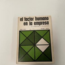 Libros de segunda mano: EL FACTOR HUMANO EN LA EMPRESA. Lote 258067790