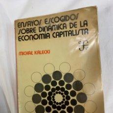 Libros de segunda mano: ENSAYOS ESCOGIDO SOBRE DINÁMICA DE LA ECONOMÍA CAPITALISTA,KALECKI. Lote 259907125
